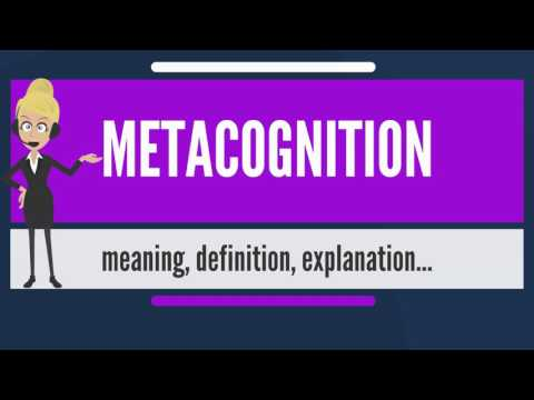 What is METACOGNITION? What does METACOGNITION mean? METACOGNITION meaning & explanation