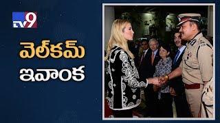 Welcome Ivanka Trump    Full Details    Tv9 Exclusive