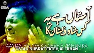 Aastan Hai Yeh Kis Shah-E-Zeshan Ka   Ustad Nusrat Fateh Ali Khan   official version   OSA Islamic