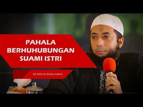 Pahala Hubungan Intim Dengan Pasangan Resmi VS Dosa Zina - Ceramah Ustadz Khalid Basalamah Terbaru