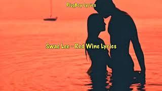 Swae Lee Red Wine Lyrics Sr3mm
