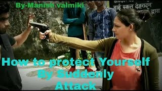 How to protect yourself by Suddenly war /Video By Manish valmiki