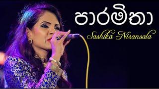 Paramitha (පාරමිතා) - Sashika Nisansala Live @ Nelum Pokuna