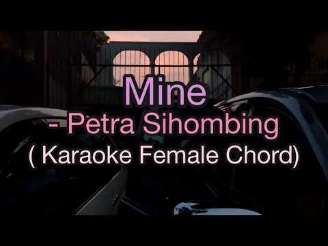 Mine - Petra Sihombing karaoke (female chord/ higher chord) //Tentang Dunia