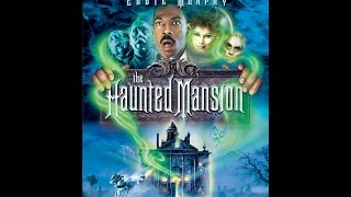 Bad Movie Review -- The Haunted Mansion