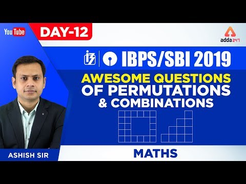 Ibpssbi 2019  Awesome Questions Of Permutations & Combinations  Maths  Day 12  Ashish Sir