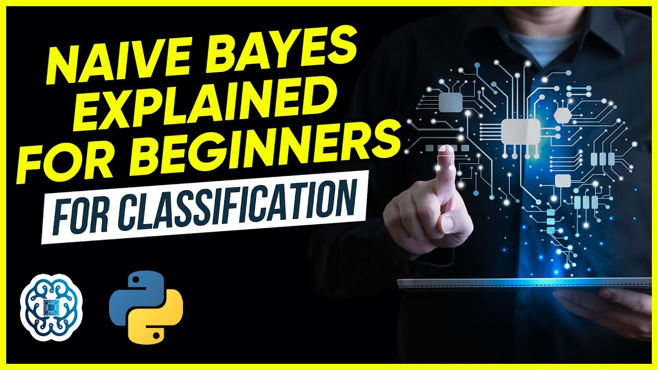 Naive Bayes Explained for Beginners