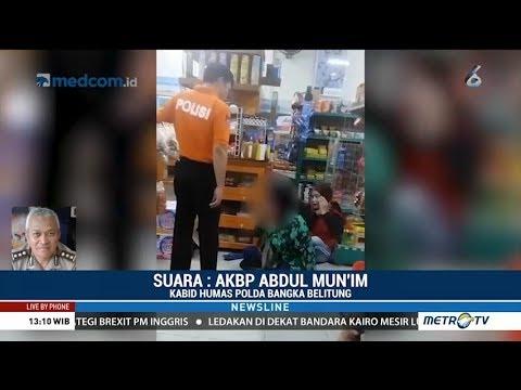 Kronologi Anggota Polisi Pukul Wanita di Bangka Belitung