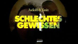 Audio88 & Yassin - SCHLECHTES GEWISSEN (Offizielles Video)