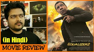 The Equalizer 1 & 2 - Movie Review