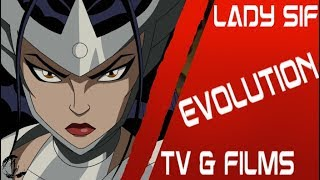Evolution of Lady Sif in TV & Films (2009 - 2018)