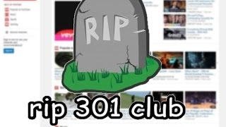 rip 301 views club