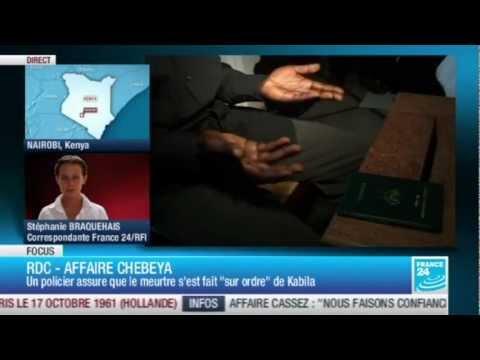 RDC  AFFAIRE  CHEBEYA : UN TEMOINCLE SORT DE L'OMBRE  Entretien exclusif France 24
