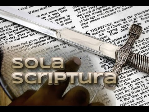 Sola Scriptura - Gods Word Sifting | Part 1 of a study on the 5 solas