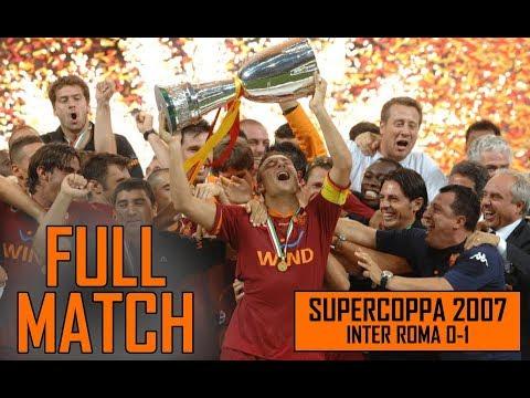 Inter Roma 0-1 SUPERCOPPA 2007 | Full match e premiazione