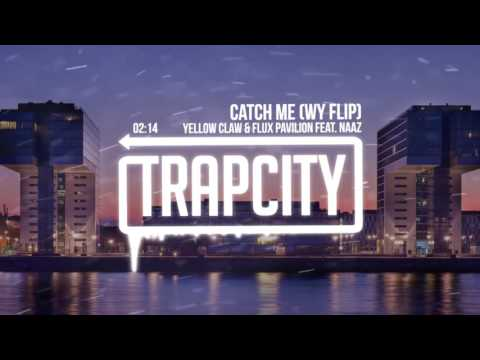 Yellow Claw & Flux Pavilion - Catch Me (WY...
