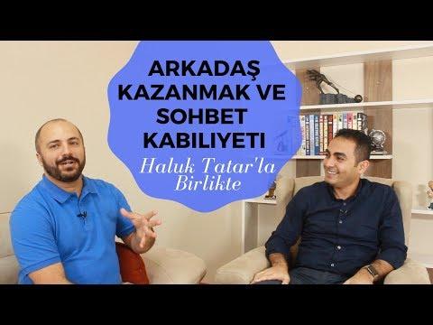 Arkadaş Kazanmak ve Sohbet Edebilme Becerisi-  Eğitim Haluk Tatar