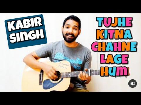 Download Lagu  Tujhe Kitna Chahne Lage Hum Guitar Chords Lesson Kabir Singh| |Arijit Singh| Mp3 Free