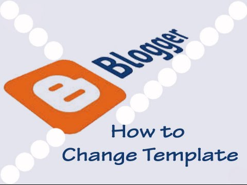 How To Change Blogger Templates in Urdu and Hindi 2 - YouTube