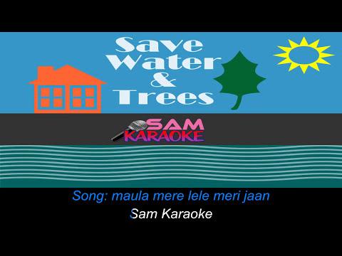 Maula Mere Lele   sam Karaoke