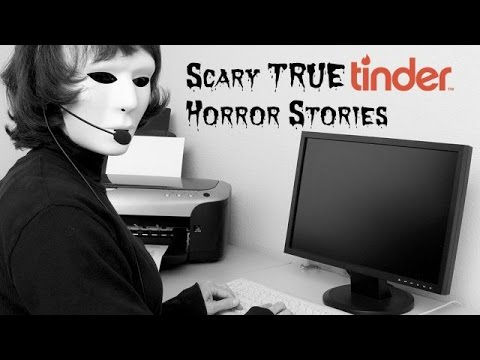 3 SCARY True Tinder Horror Stories