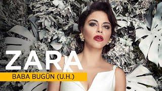 Zara - Baba Bugün ( U.H. ) - ( Official Audio )