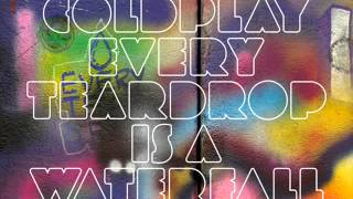 Coldplay -- Every Teardrop Is A Waterfall ( Million Faces Remix ) Electro,House,Remix 2012