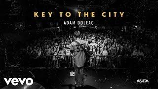 Adam Doleac - Key to the City (Audio)