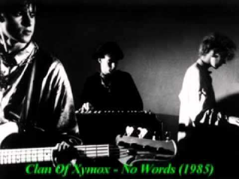 Clan Of Xymox - No Words (1985)