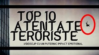 TOP 10 CELE MAI MARI ATENTATE TERORISTE