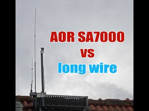 AOR SA7000 Vs Langdrahtantenne (long Wire) Lw Mw Kw Sw