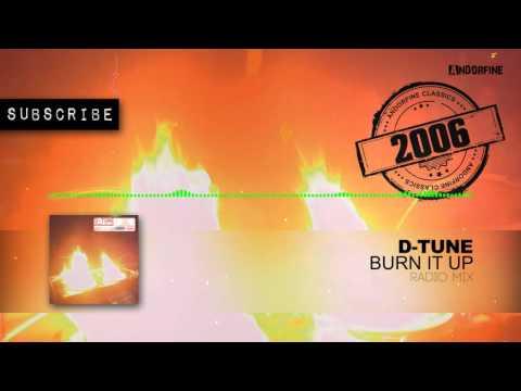 D Tune - Burn It Up (Radio Mix)