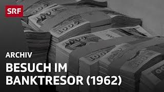 Besuch im Banktresor (1962) | Finanzplatz Schweiz | SRF Archiv