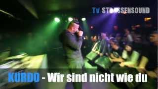 KURDO FEAT.CAPO AZZLACK - WIR SIND NICHT WIE DU (LIVE) - TV STRASSENSOUND EXKLUSiV