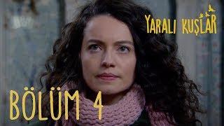 Yaralı Kuşlar 4. Bölüm (English Subtitle)