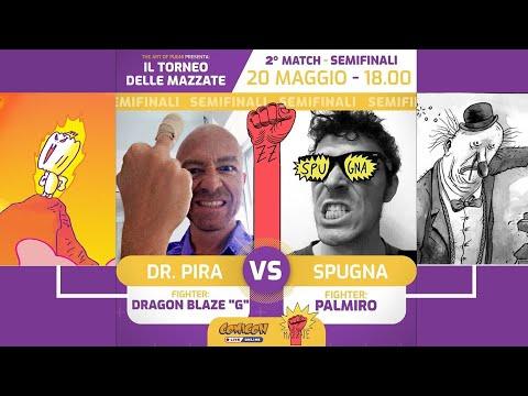 Torneo Delle Mazzate 2020 - 1x06 - DOTTOR PIRA Vs SPUGNA - Semifinale