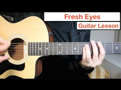 Andy Grammer - Fresh Eyes | Guitar Lesson (Tutorial) How to play Chords