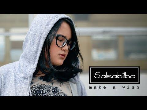 Salsabilbo - Make a Wish ( Official video clip )