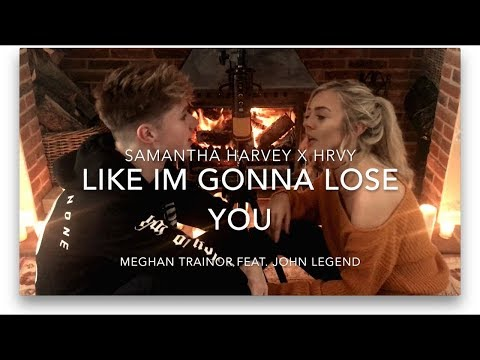 Like I´m Gonna Lose You - Meghan Trainor (Cover By Samantha Harvey &HRVY)