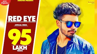 SUMIT GOSWAMI | RED EYE ( Full Song ) | Latest Haryanvi Songs Haryanavi 2019 | Sonotek