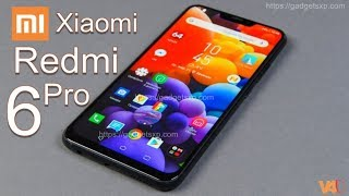 Xiaomi Redmi 6 Pro Release Date, Price, Specs, First Look, Official, Features, Camera, Launch