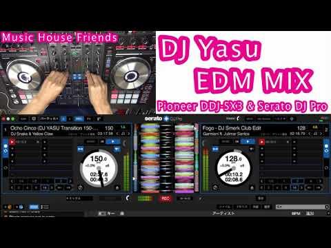 DDJ-SX3 EDM MIX demo by DJ Yasu