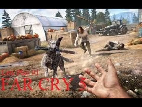 FAR CRY 5 | Lets Play #1 Exploring Wyoming (GAMEPLAY)