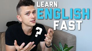 How to learn English FAST - My Story