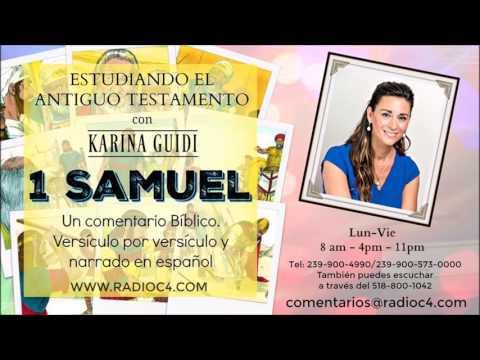 Radio C4 - Estudiando el Antiguo Testamento - 1 de Samuel Programa 12 - Karina Guidi