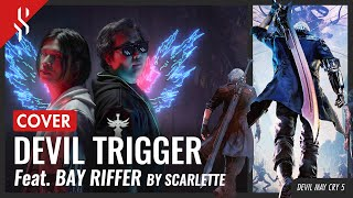 Devil May Cry 5 - Devil Trigger feat. @Bay Riffer 【Band Cover】by【Scarlette】