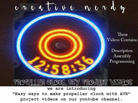 DIY PROPELLER CLOCK WITH AVR (VIDEO-1)|Easy to understand.
