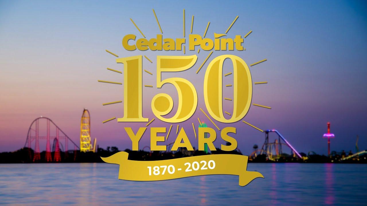 150th Anniversary Celebration   Cedar Point