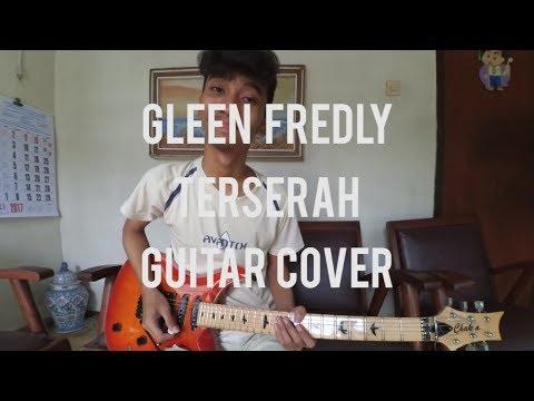 Glenn Fredly - Terserah (Guitar Cover)