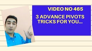 Learn MS Excel -Video 465- 3 Advance pivot features - must know